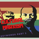 Sectarian Review 85: Cultural Marxism