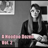 A Hoodoo Dozen Volume 2