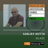 Sanjay Dutta - Blase #004 (Underground Sounds Of India)