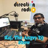 Raj The Angry DJ Show 32 (Special Show)