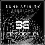 Sunk Afinity Sessions Episode 81