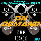 The Rock Out Radio Show - On Demand #1