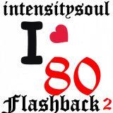 intensitysoul connect - Flashback 80 - 2