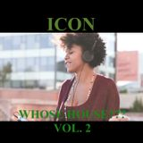 WHOSE HOUSE??? VOL 2   (DEEP AND SOULFUL HOUSE BANGERS)