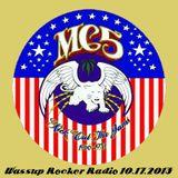 No Regrets, Killer Snakes, Fancy Claps in a Canoe : 10-17-2013 - Wassup Rocker Radio
