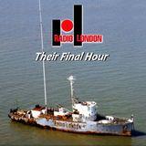 Radio London (Big L) - Final Hour - 14-8-1967