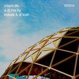 Miami Life Mixtape