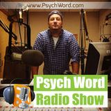 Psych Word Show interview 6/26/15
