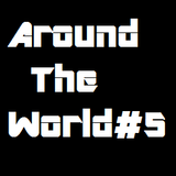Around The World #5
