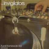 The Invigilators - Aural Homework 002 (2009-06-24)