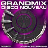 Ben Liebrand - Grandmix Nouveau Disco (CD 1)