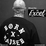 EXCEL - Mix for Born x Raised