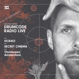 DCR452 – Drumcode Radio Live - Secret Cinema live from Thuishaven, Amsterdam
