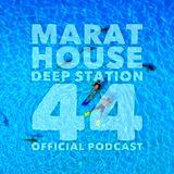 Marat House - Deep Station 44 2017