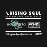 Rising Soul Sessions #002 // Soulfuric Special