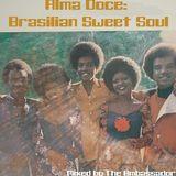 Alma Doce Brasilian Sweet Soul Mix