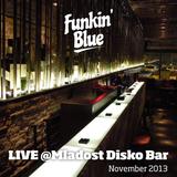 Funkin' Blue LIVE @Mladost Disko Bar