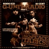 G Unit No Peace Talks G Unit Radio 4 FULL Mixtape