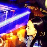 DJ Dincer - Hypnotic Woman Vol.15
