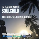 2016 Soulful Living Mix #03