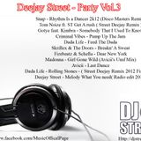 Party seassion 03 - Deejay Street