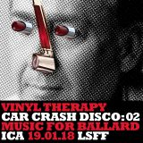 Car Crash Disco #2: Vinyl Therapy at the ICA