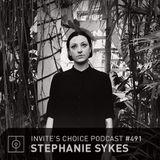 Invites Choice Podcast 491 - Stephanie Sykes