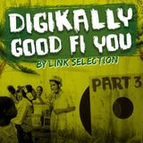 Coco Link's selection - Digikally Good Fi You part.3