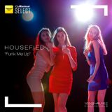 Housefied - [Funk me Up] - Live By Diana Emms - Vol 01