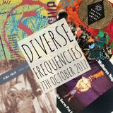 Diverse Frequencies 7th October 2017