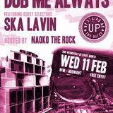 Ska Lavin@Dub Me Always11/02/15 Valentine's day special hosted by Naoko The Rock, Asher G and Tiny T