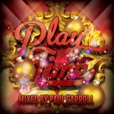 PLAY TIME - December 2016 Mix CD