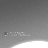 Bios & RoyalVic - Low Orbit Collisions
