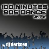 DJ Derksen - 100 Minutes 90's Dance Mix Vol. 2