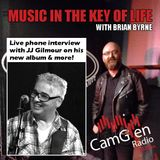 Music in the Key of Life w/Brian Byrne 10 Feb 2017, feat. JJ Gilmour