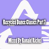 Recycled Dance Classic  Mix part 7