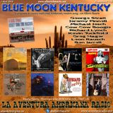 176- Blue Moon Kentucky (7 Abril 2019)