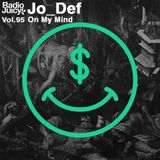 Radio Juicy Vol. 95 (On My Mind by Jo_Def)