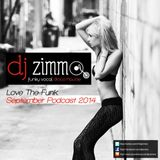 Love The Funk (DJ Zimmo Mix Sept 2014)