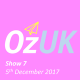 OzUK - Show 7 on Wired Radio @ Goldsmiths (5th December 2017)