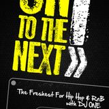 """Podcast: DJ One - """"On To The Next"""" Show on City Radio (22.08.2012)"""