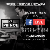 DJ Prince - Guest mix on Radio Techno Norway 04.03-2018