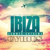 Cyrius IBIZA Summer Anthems 2014 NON STOP MIX