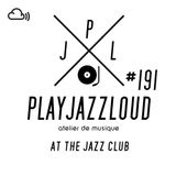 PJL sessions #191 [at the jazz club]