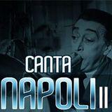 Canta Napoli II