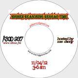 Higher Reasoning Reggae Time 11.4.12