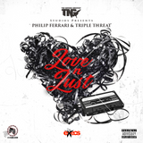 Philip Ferrari & Triple Threat - Love N Lust