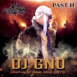 Djay Gno Hiphop R&b Mix 2019 Past II