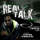 International REAL TALK Mixtape (hosted by Q.Parker of 112)