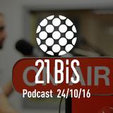 21bis Podcast 24 oktober 2016